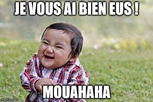 Mouahaha